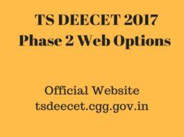 TS DEECET 2017 Phase 2 Web Options Open at tsdeecet.cgg.gov.in