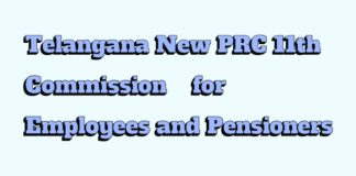 Telangana New PRC 11th Commission for Employees and Pensioners