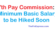 7th Pay Commission: Minimum Basic Salary to be Hiked