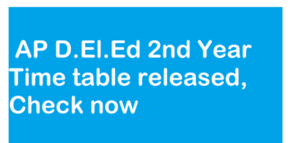 AP D.El.Ed 2nd Year Time table released, Check now