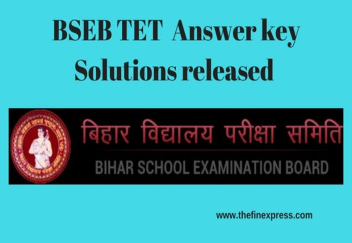 BSEB TET 2017 Answer key Solutions released at biharboard.ac.in