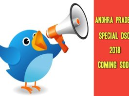 Special DSC 2018 coming soon in AP - DSC Commissioner