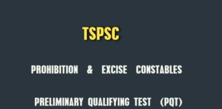 TSPSC Prohibition and Excise Constables PQT schedule announced