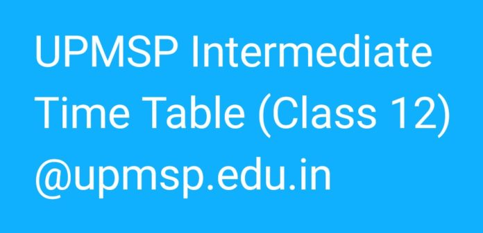 UPMSP Intermediate Examination Time Table 2018 released