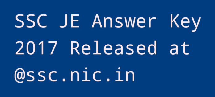 SSC JE Answer Key 2017 Released at ssc.nic.in