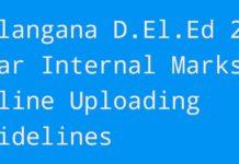 Telangana D.El.Ed 2nd Year Internal Marks Online Uploading Guidelines