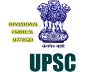 UPSC Divisional Medical Officer Notification 2018