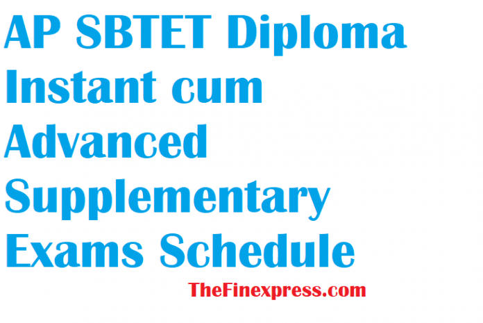 AP SBTET Diploma Instant cum Advanced Supplementary Exams Schedule